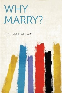 Why Marry?