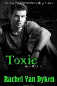 Toxic: 2 (Ruin)