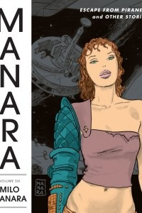 The Manara Library, Volume 6: Escape from Piranesi and Other Stories