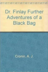 Dr. Finlay Further Adventures of a Black Bag