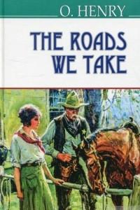 The Roads We Take
