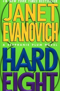 Hard Eight : A Stephanie Plum Novel