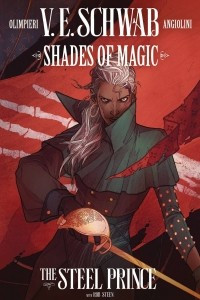 Shades Of Magic: The Steel Prince Vol. 2