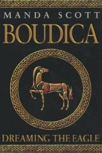 Boudica (Dreaming the Eagle)