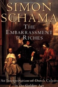Embarrassment of Riches: An Interpretation of Dutch Culture in the Go