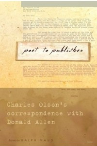 Poet to Publisher : Charles Olson
