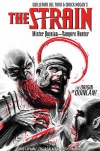 The Strain: Mister Quinlan — Vampire Hunter