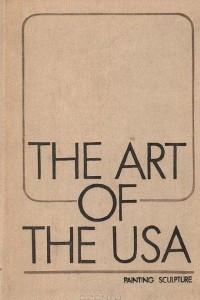 Искусство США. Живопись и скульптура