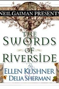 The Swords of Riverside