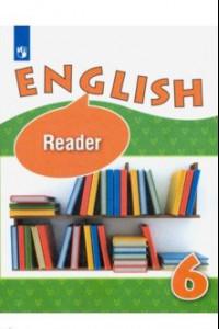 Английский язык. 6 класс. Книга для чтения. Углубленный уровень