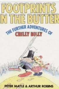 The Further Adventures Of Chilly Billy: Footprints In The Butter