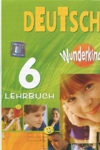 Deutsch 6: Lehrbuch / Немецкий язык. 6 класс