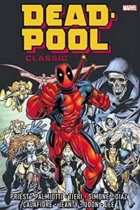 Deadpool Classic Omnibus: Vol. 1