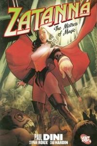 Zatanna: The Mistress of Magic