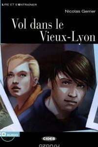 Vol dans le Vieux-Lyon: Niveau Deux A2