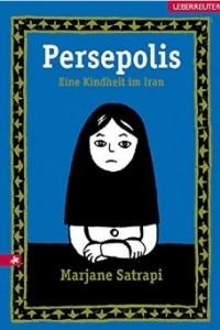 Persepolis: Eine Kindheit im Iran