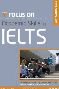 Focus on Academic SKills for IELTS: Student Book