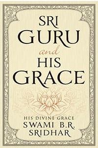 Шри Гуру и Его Милость