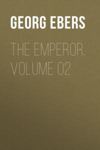 The Emperor. Volume 02
