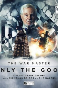Doctor Who: The War Master: Only The Good