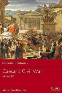 Caesar's Civil War 49?44 BC