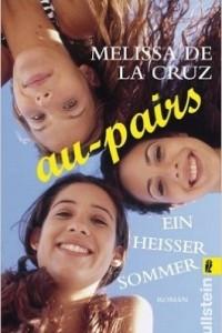 Au-Pairs - Ein heißer Sommer (Die Au-Pairs, Band 4)