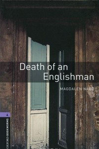 Death of an Englishman: Stage 4