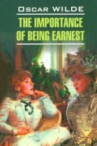Lady Windermere's Fan. The Importance of Being Earnest