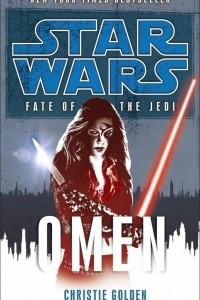 Omen: Star Wars (Fate of the Jedi)