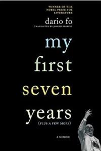 My First Seven Years (Plus a Few More): A Memoir