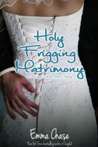 Holy Frigging Matrimony