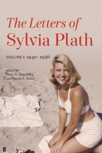 The Letters of Sylvia Plath: Volume 1940 - 1950