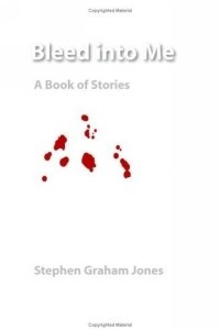 Bleed Into Me: A Book Of Stories (Native Stories)