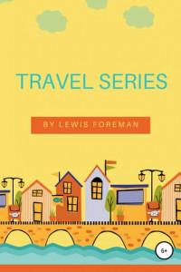 Travel Series. Full