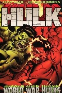 Hulk: Volume 6: World War Hulks
