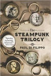 The Steampunk Trilogy