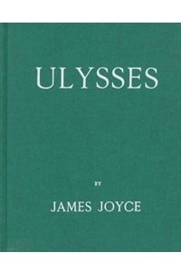 Ulysses: A Facsimile of the First Edition Published in Paris in 1922