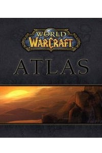 World of WarCraft Atlas Official Strategy Guide