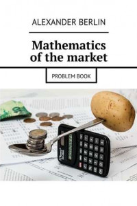 Mathematics ofthemarket. Problembook