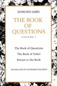 The Book of Questions: Yukel, Return to the Book v. 1