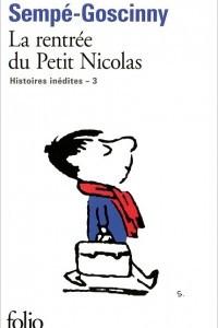 La rentree du Petit Nicolas: Histoires inedites 3