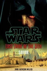 Lost Tribe of the Sith : Savior