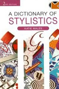 A Dictionary of Stylistics, Second Edition