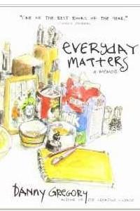 Everyday Matters: A Memoir