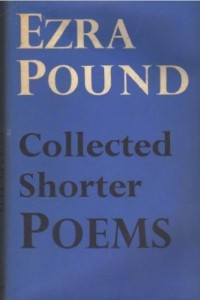 Collected Shorter Poems by Ezra Pound