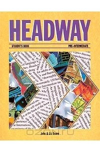 Headway. Pre-Intermediate. Student`s Book