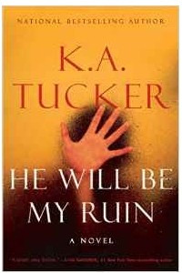 He Will Be My Ruin: A Novel