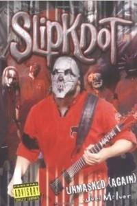 Slipknot Unmasked