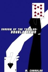 Shadow of the Templar