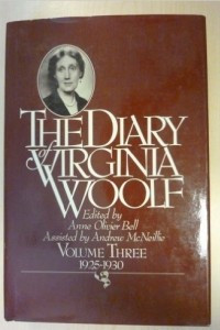 The Diary of Virginia Woolf, Vol. 3: 1925-1930